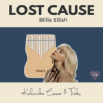 Lost Cause by Billie Eilish - Kalimba Tabs